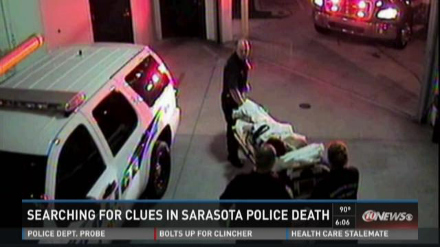 Searching for clues in Sarasota Police death