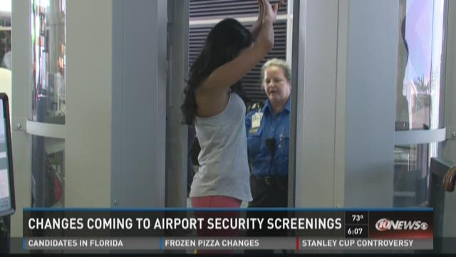 Changes coming to airport security screenings