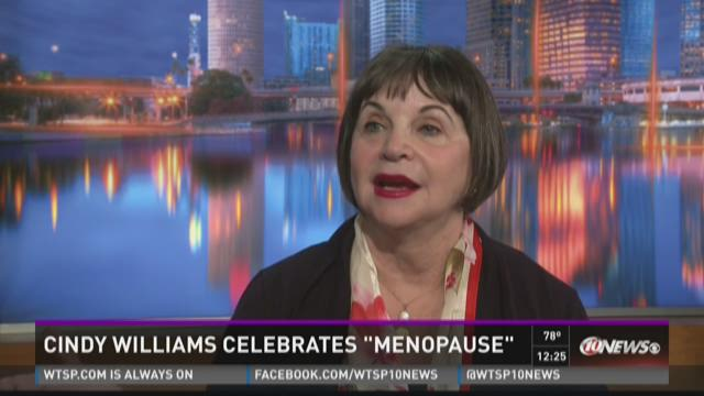 "Cindy Williams celebrates ""Menopause"""
