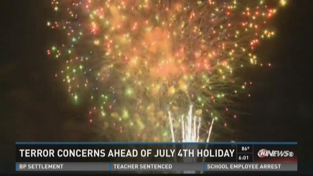 Terror concerns ahead of July 4th Holiday