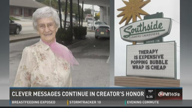 Clever messages continue in creator's honor